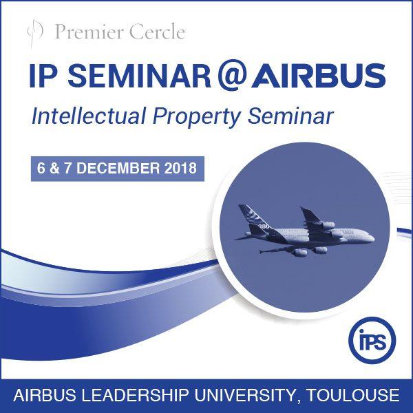 IP SEMINAR 2018 @ AIRBUS