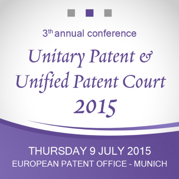 Unitary Patent & Unified Patent Court 2015