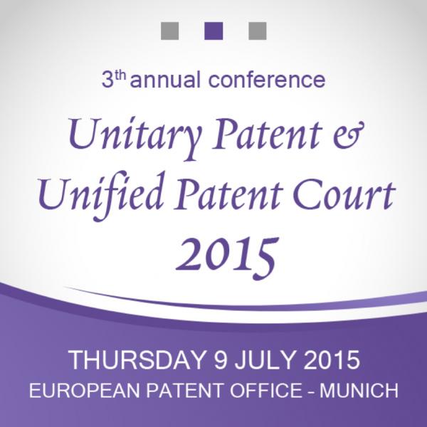 Unitary Patent & Unified Patent Court 2015
