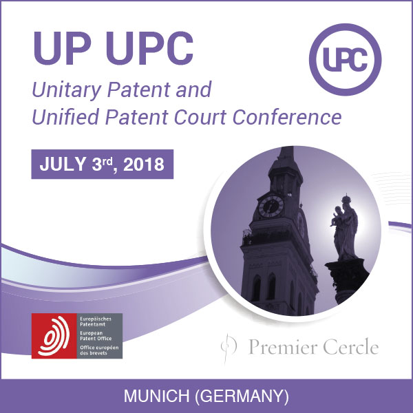 Unitary Patent and Unified Patent Court 2018