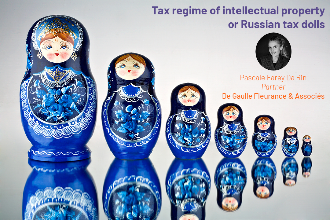 Tax regime of intellectual property or Russian tax dolls